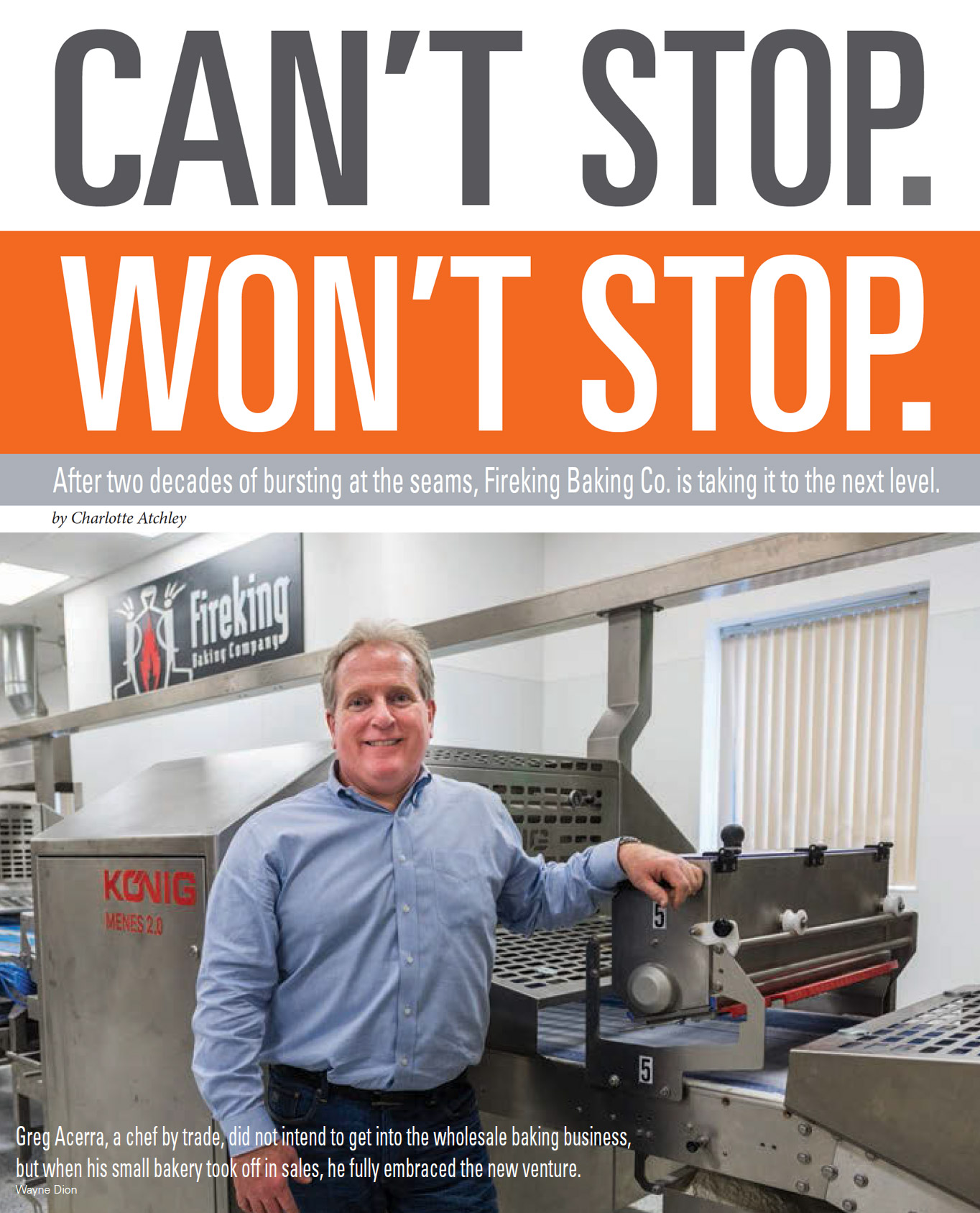 Greg Acerra is featured in Baking & Snack's June issue .